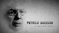 Patrick Buisson, le mauvais génie